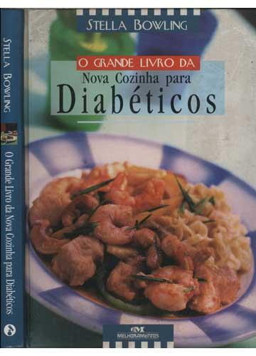 O Grande Livro da Nova Cozinha para Diabéticos