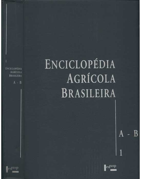 Enciclopédia Agrícola Brasileira - Volume 1 - A-B
