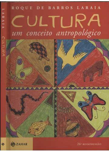Cultura - Um Conceito Antropológico