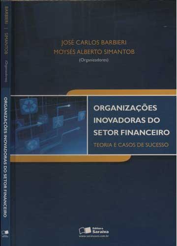 Organizações Inovadoras do Setor Financeiro