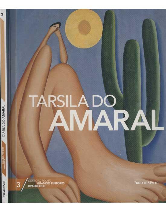 Tarsila do Amaral - Coleção Grandes Pintores Brasileiros - Volume 3