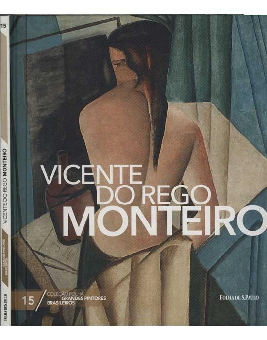Vicente do Rego Monteiro - Coleção Folha Grandes Pntores Brasileiros - Volume 15