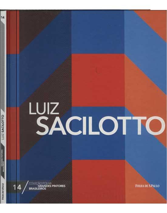 Luiz Sacilotto - Coleção Folha Grandes Pintores Brasileiros - Volume 14