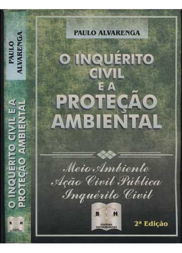 O Inquérito Civil e a Proteção Ambiental