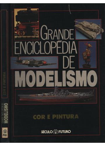 Grande Enciclopédia de Modelismo - Cor e Pintura