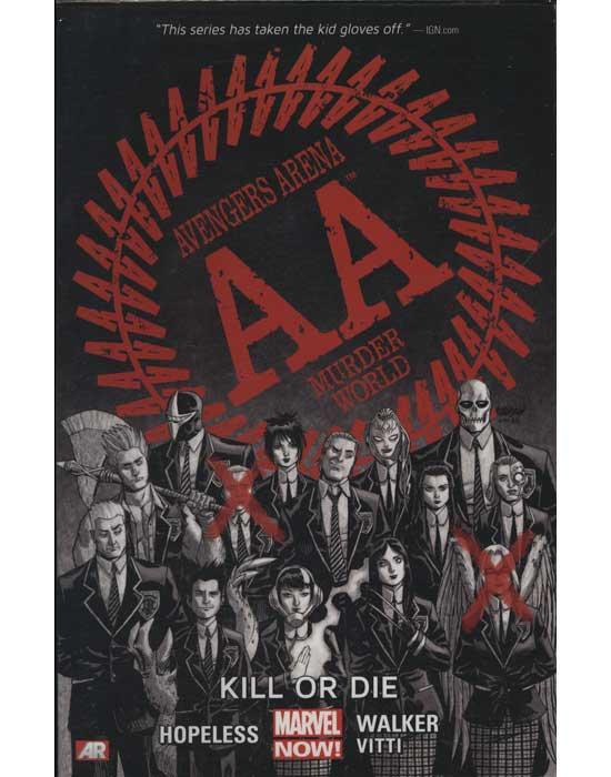 Avengers Arena - Kill or Die (em inglês)