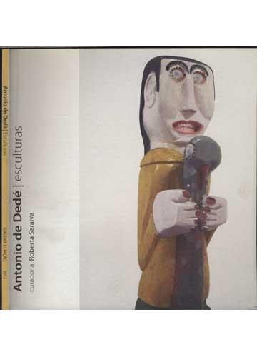 Antonio de Dedé - Esculturas