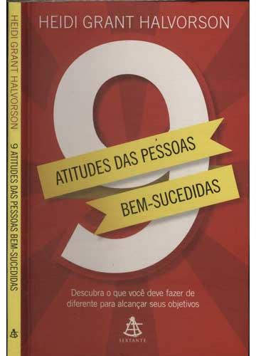 9 Atitudes das Pessoas Bem-Sucedidas