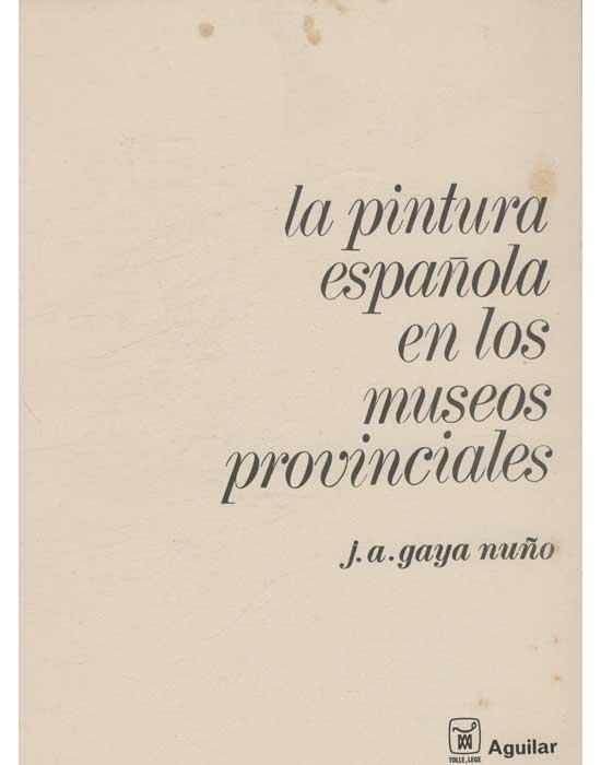 La Pintura Española en Los Museos Provinciales - Com 100 Slides