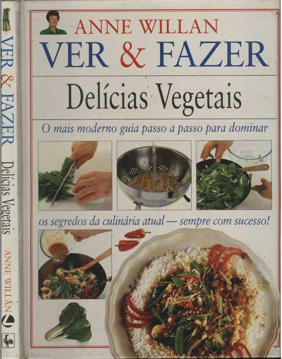 Ver & Fazer - Delícias Vegetais