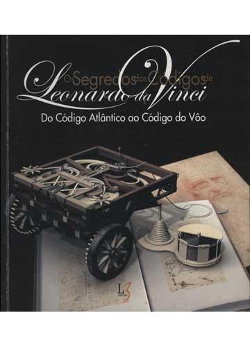 Os Segredos dos Códigos de Leonardo da Vinci