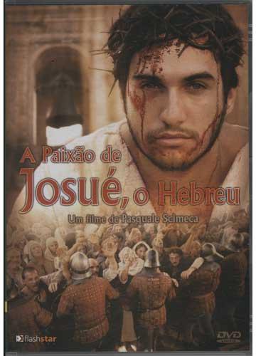 A Paixão de Josué O Hebreu