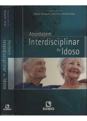 Abordagem Interdisciplinar do Idoso