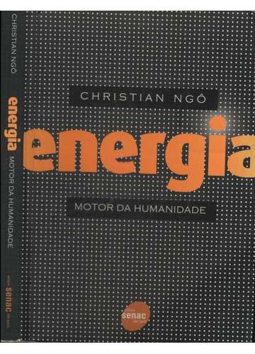 Energia - Motor da Humanidade