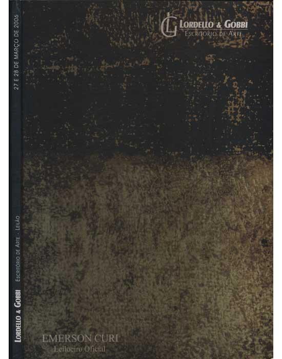 Lordello & Gobbi - Escritório de Arte - Leilão - 27 e 28 de Março de 2006