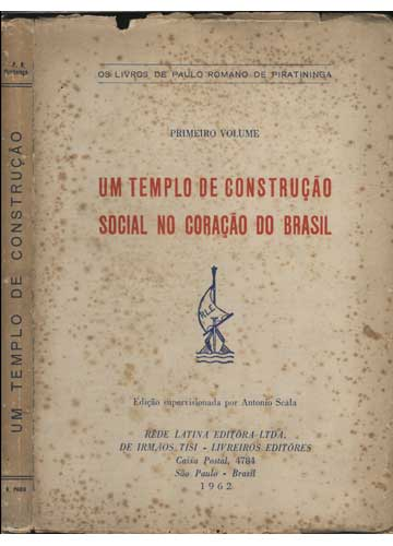 Um Templo de Construção Social no Coração do Brasil - Volume 1