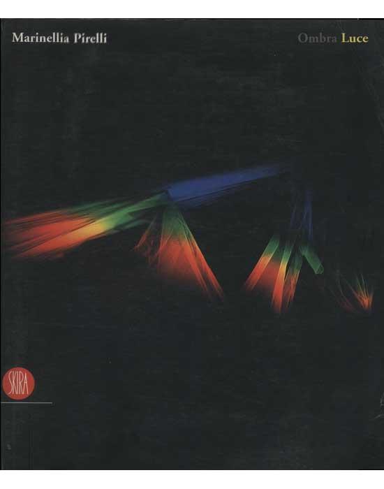 Marinellia Pirelli - Ombra Luce