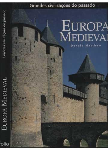 Europa Medieval - Grandes Civilizações do Passado