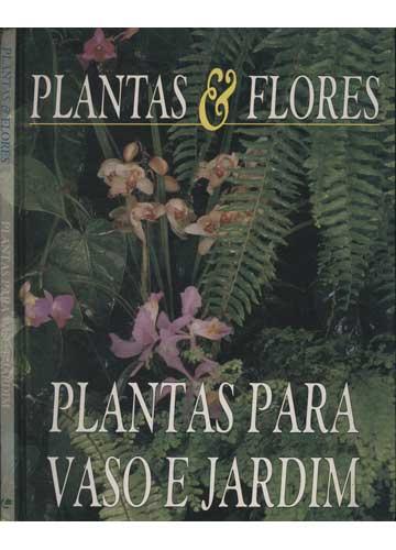 Plantas Para Vaso e Jardim