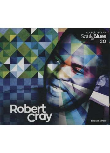 Robert Cray - Coleção Folha Soul & Blues - Volume 20 *CD + Livro*
