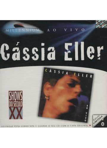 Cássia Eller Ao Vivo - Millennium - Shows do Século XX