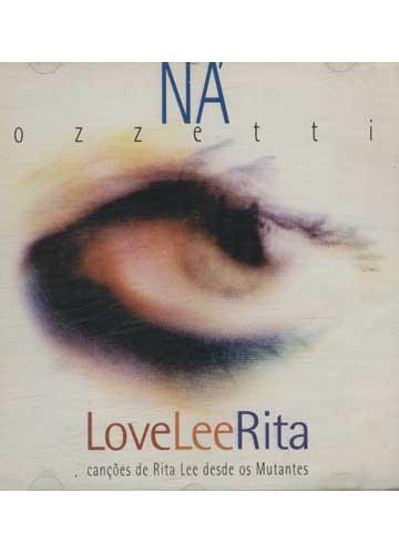 Ná Ozzetti - LoveLeeRita
