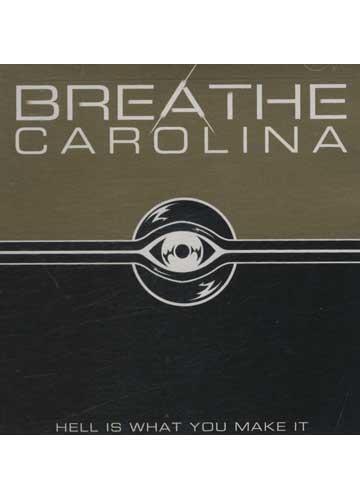 Breathe Carolina - Hell is What You Make It *importado*