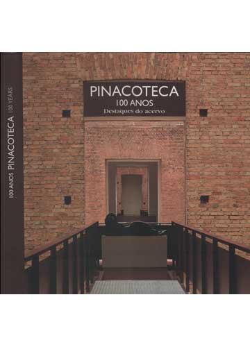 Pinacoteca 100 Anos - Destaques do Acervo