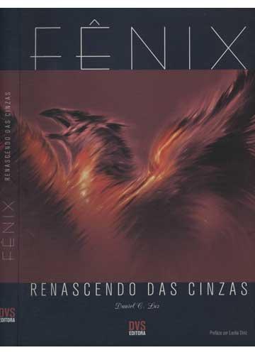 Fenix Renascendo Das Cinzas