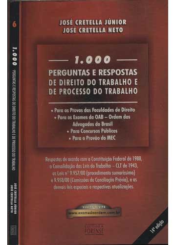 1000 Perguntas e Respostas de Direito do Trabalho e de Processo do Trabalho