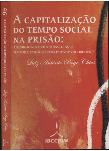 A Capitalização do Tempo Social na Prisão