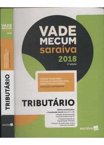 Vade Mecum Saraiva 2018 - Tributário