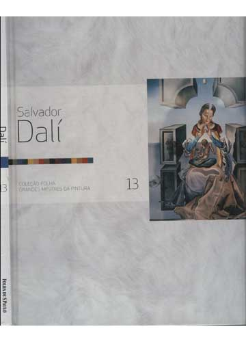 Dalí - Salvador Dalí - Coleção Folha Grandes Mestres da Pintura - Volume 13