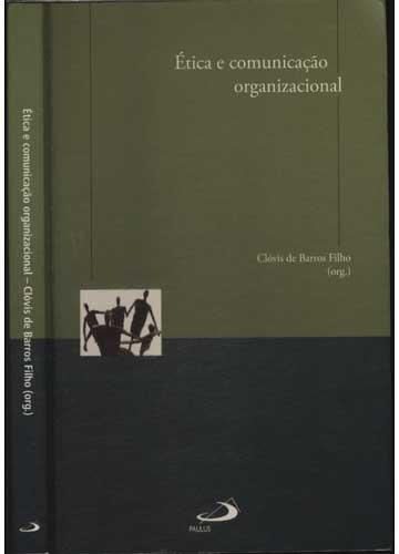 Ética e Comunicação Organizacional