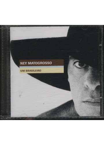 Ney Matogrosso - Um Brasileiro