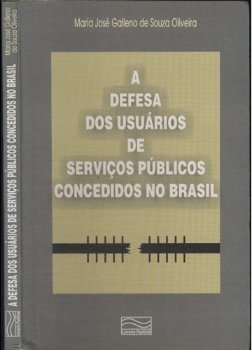 A Defesa dos Usuários de Serviços Públicos Concedidos no Brasil