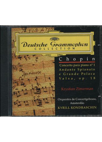Chopin - Concerto Para Piano No.1 / Andante Spianato and Grande Polonaise / Vals Op. 18