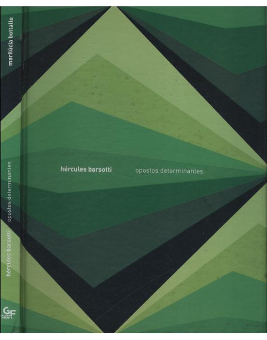 Hércules Barsotti - Opostos Determinantes