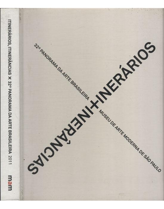 Itnerários Itnerâncias x 32° Panorama da Arte Brasileira - 2011