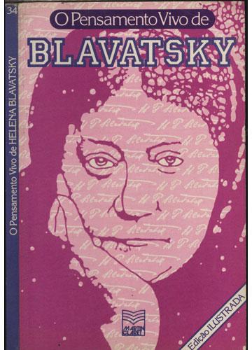 O Pensamento Vivo de Blavatsky