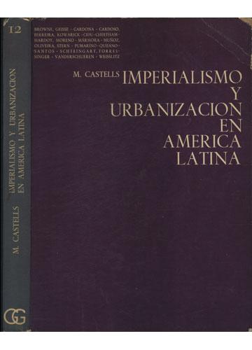Imperialismo y Urbanizacion en La America Latina