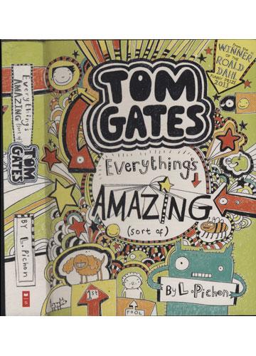 Everything's Amazing Sort of Tom Gates