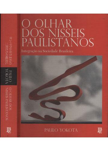 O Olhar dos Nisseis Paulistanos