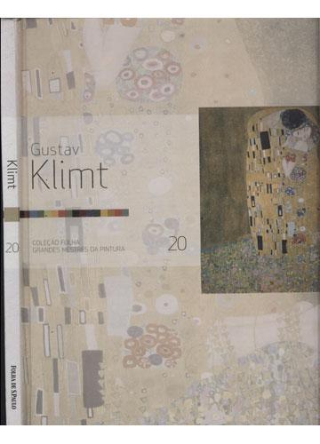 Klimt - Gustav Klimt - Coleção Folha Grandes Mestres da Pintura - Volume 20