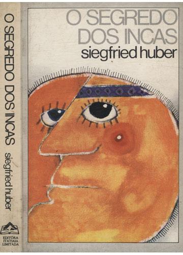 O Segredo dos Incas