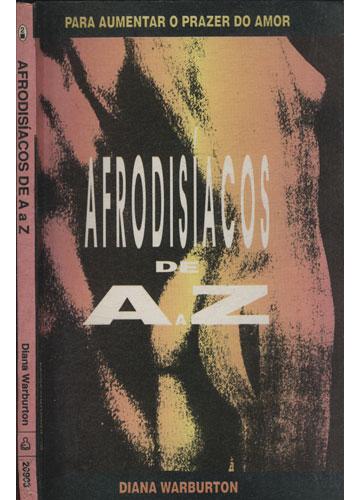 Afrodisíacos de A a Z