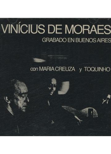Vinícius de Moraes en Buenos Aires con Maria Creuza y Toquinho