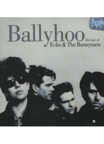The Best of Echo & The Bunnymen - Ballyhoo