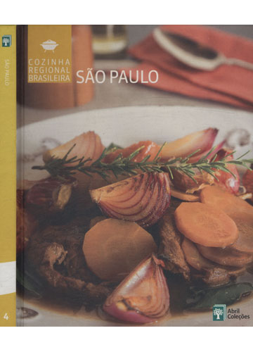 São Paulo - Cozinha Regional Brasileira - Volume 4
