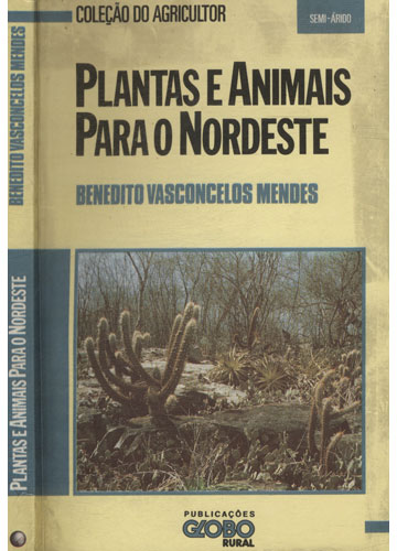 Plantas e Animais Para o Nordeste